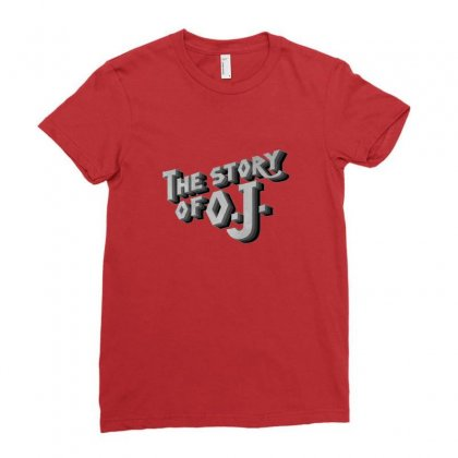 Story Of Oj Ladies Fitted T-shirt Designed By Sr88
