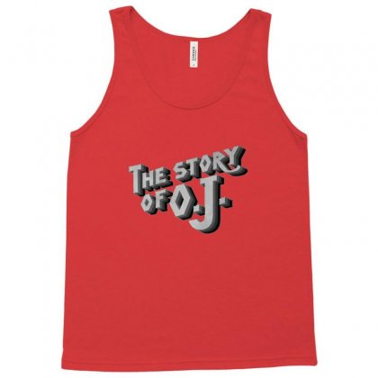 Story Of Oj Tank Top Designed By Sr88