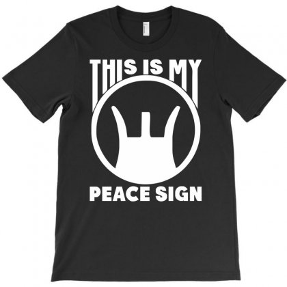 This Is My Peace Sign T-shirt Designed By Erni