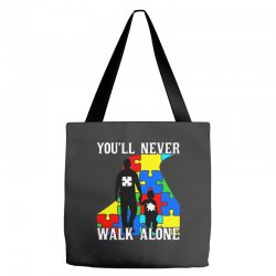 never walk alone   father and son Tote Bags | Artistshot