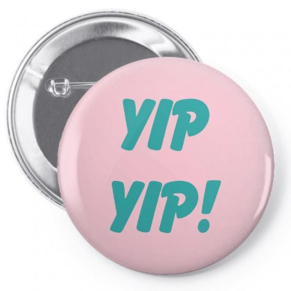 Yip Yip Pin-back Button Designed By Oktaviany