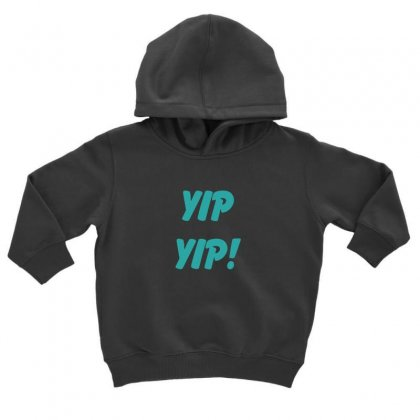 Yip Yip Toddler Hoodie Designed By Oktaviany