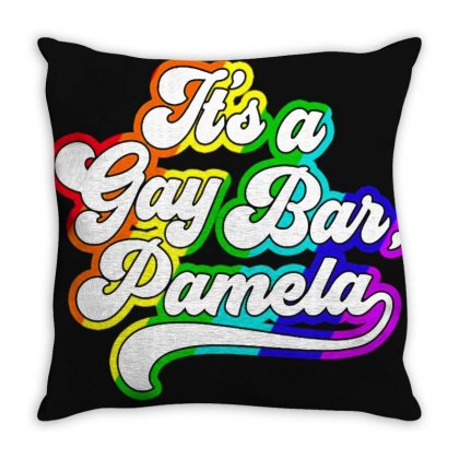 It's A Gay Bar Pamela Lgbt Throw Pillow Designed By Oktaviany