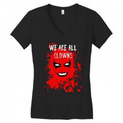 we are all clowns evil bloody Women's V-Neck T-Shirt | Artistshot