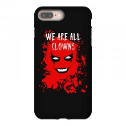 we are all clowns evil bloody iPhone 8 Plus Case   Artistshot