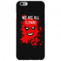 we are all clowns evil bloody iPhone 6/6s Case   Artistshot