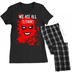 we are all clowns evil bloody Women's Pajamas Set | Artistshot