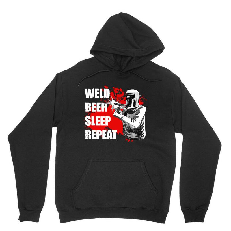 Weld Beer Sleep Repeat Welding Funny Unisex Hoodie | Artistshot