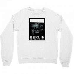 berlin   the land of techno Crewneck Sweatshirt | Artistshot