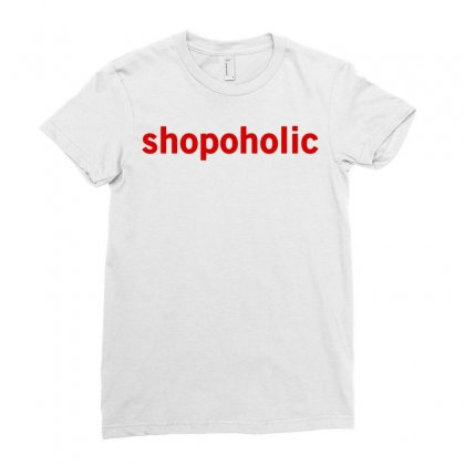 Shopoholic   Funny Cool Fashion Statement Ladies Fitted T-shirt Designed By G3ry