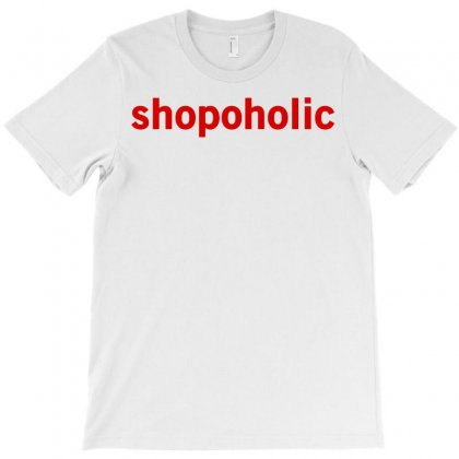 Shopoholic   Funny Cool Fashion Statement T-shirt Designed By G3ry
