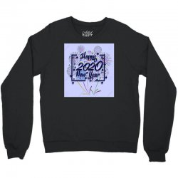New year 2020 Crewneck Sweatshirt | Artistshot