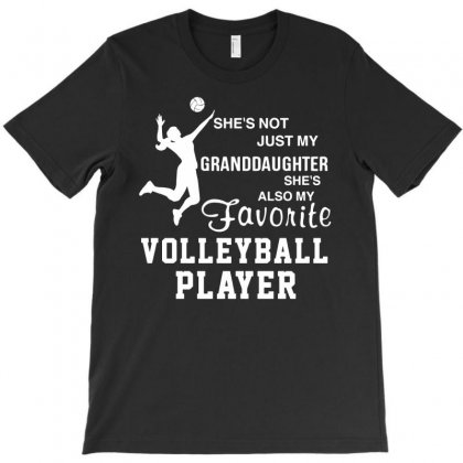 Volleyball Player She's Not Just My Granddaughter T-shirt Designed By G3ry