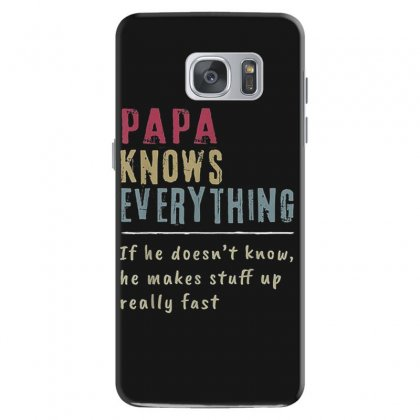 Papa Knows Everything If He Doesn't Know T Shirt Samsung Galaxy S7 Case Designed By Cuser1744