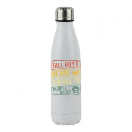 Perfect Gift For Kids Dude Tall Guy Beard Twins Purple Hoser T Shirt Stainless Steel Water Bottle Designed By Cuser1744