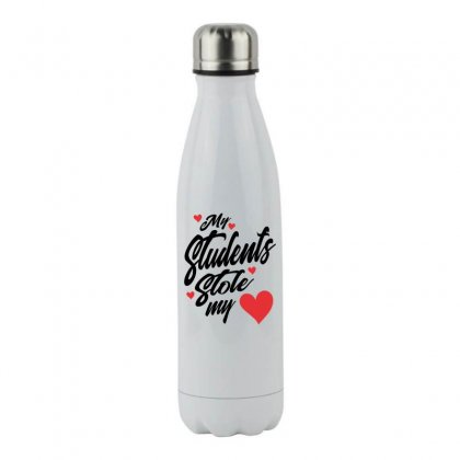 My Students Stole My Heart Teacher Valentines Day Gift Stainless Steel Water Bottle Designed By Cidolopez