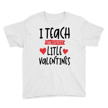 Teacher Valentines Day Cutest Valentines Youth Tee Designed By Cidolopez