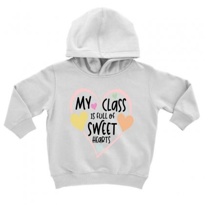 Teacher And Students Valentines Day Class Sweetheart Toddler Hoodie Designed By Cidolopez