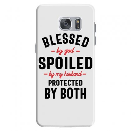 Womens Blessed By God Spoiled By My Husband Protected By Both Samsung Galaxy S7 Case Designed By Cidolopez
