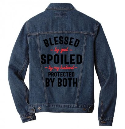 Womens Blessed By God Spoiled By My Husband Protected By Both Men Denim Jacket Designed By Cidolopez
