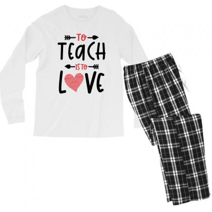 To Teach Is To Love Heart Valentines Day Gift Men's Long Sleeve Pajama Set Designed By Cidolopez