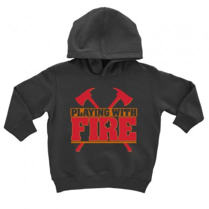 Playing With Fire Movie Logo Toddler Hoodie Designed By Cahayadianirawan
