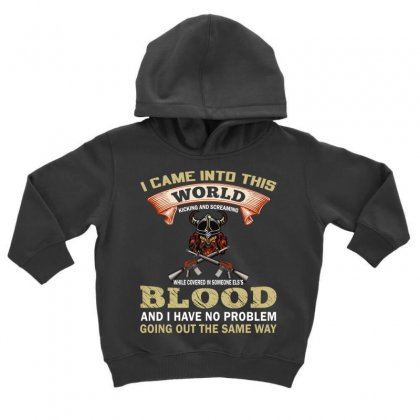 I Came Into This World (gun T Shirt) Design Png Toddler Hoodie Designed By #t-shirt Designer Safiul Islam