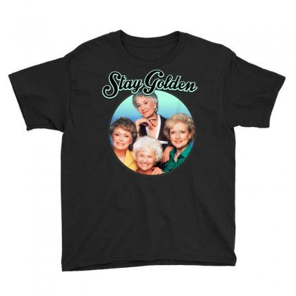 The Golden Girls Stay Golden T Shirt Youth Tee Designed By Cuser1744