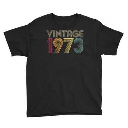 47th Birthday Gifts Year Old   Vintage 1973 T Shirt Youth Tee Designed By Cuser1744