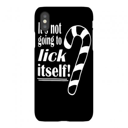 Funny Is Not Going To Lick Itself Iphonex Case Designed By Bon T-shirt