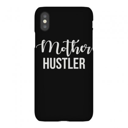 Mother Hustler Iphonex Case Designed By Fanshirt