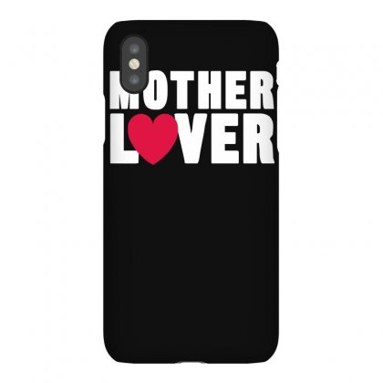 Mother Lover Iphonex Case Designed By Fanshirt