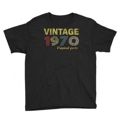 Vintage 1970 Original Parts Funny 50th Birthday Men Women T Shirt Youth Tee Designed By Cuser1744