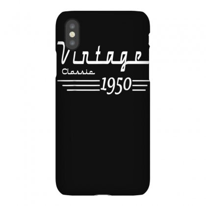 Vintage Classic Born In 1950 Gifts 70th Birthday Christmas T Shirt Iphonex Case Designed By Cuser1744