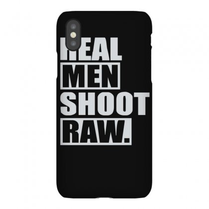 Real Men Shoot Raw Iphonex Case Designed By Ruliyanti