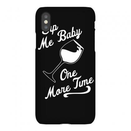 Sip Me Baby One More Time Wine Glass Iphonex Case Designed By Ruliyanti