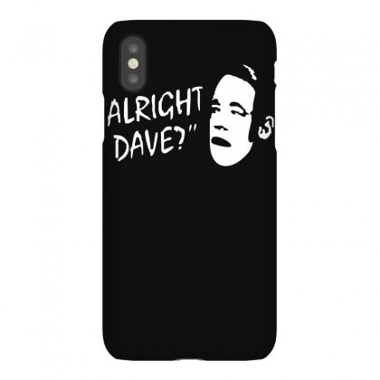 Alright Dave Iphonex Case Designed By Ruliyanti