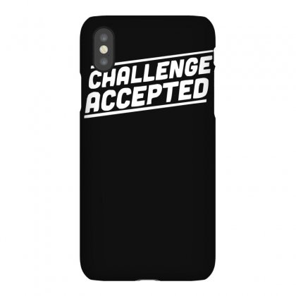 Challenge Accepted Iphonex Case Designed By Ruliyanti