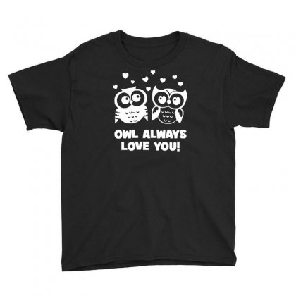 Owl Always Love You Youth Tee Designed By Ruliyanti
