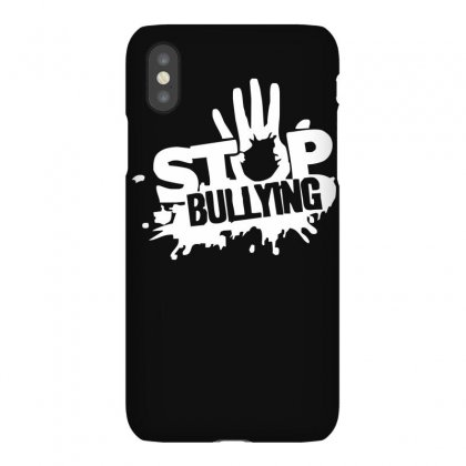 Stop Bullying Iphonex Case Designed By Ruliyanti