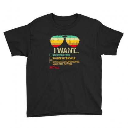 I Want To Break Free Ride Bicycle Want It All Youth Tee Designed By Gurkan