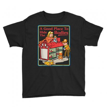 A Good Place To Hide The Bodies   Sarcastic T Shirt Youth Tee Designed By Cuser1744