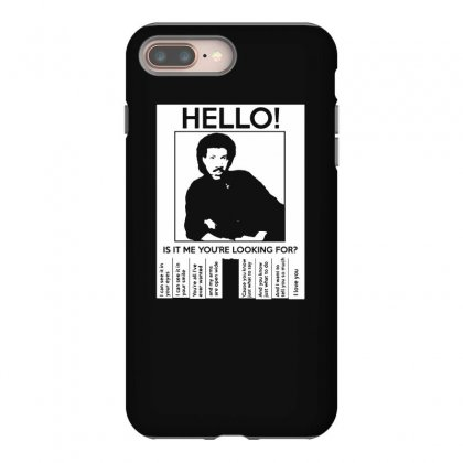 Hello Is It Me You're Looking For (2) Iphone 8 Plus Case Designed By Toldo