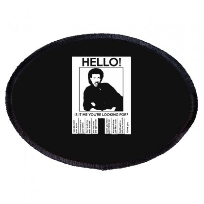 Hello Is It Me You're Looking For (2) Oval Patch Designed By Toldo