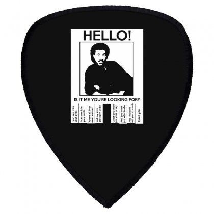 Hello Is It Me You're Looking For (2) Shield S Patch Designed By Toldo