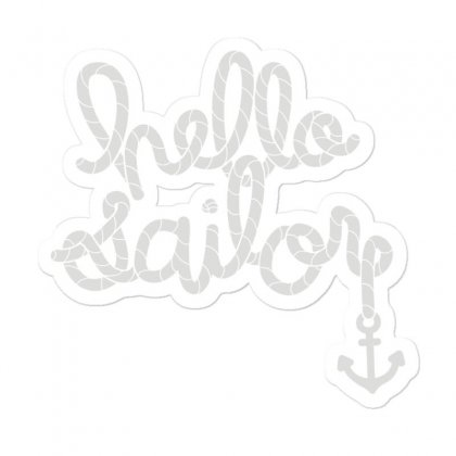 Hello Sailor Typography Sticker Designed By Toldo