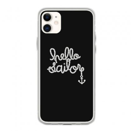 Hello Sailor Typography Iphone 11 Case Designed By Toldo