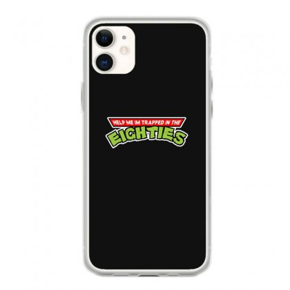Help Me Im Trapped In The Eighties Iphone 11 Case Designed By Toldo