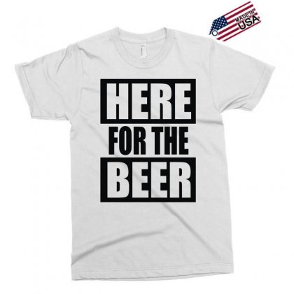 Here For The Beer Exclusive T-shirt Designed By Toldo