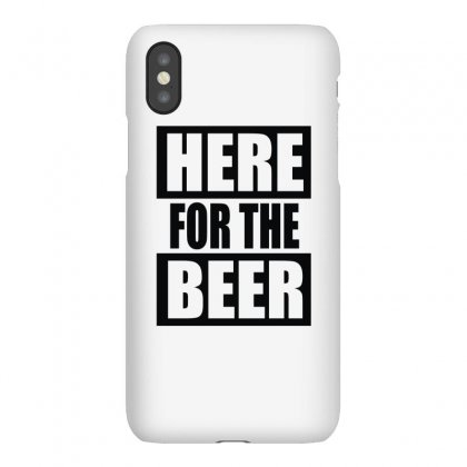 Here For The Beer Iphonex Case Designed By Toldo